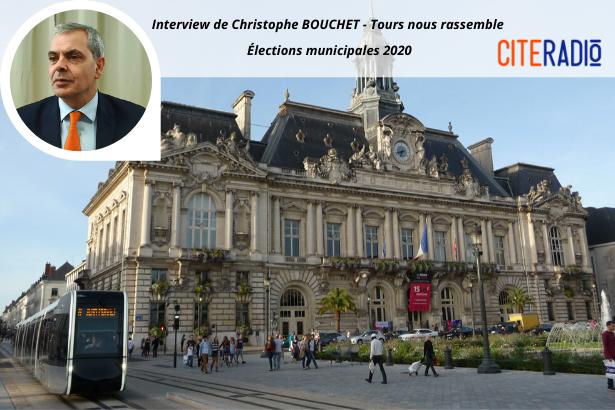 Christophe Bouchet, Tours nous rassemble - Élections Municipales de Tours 2020