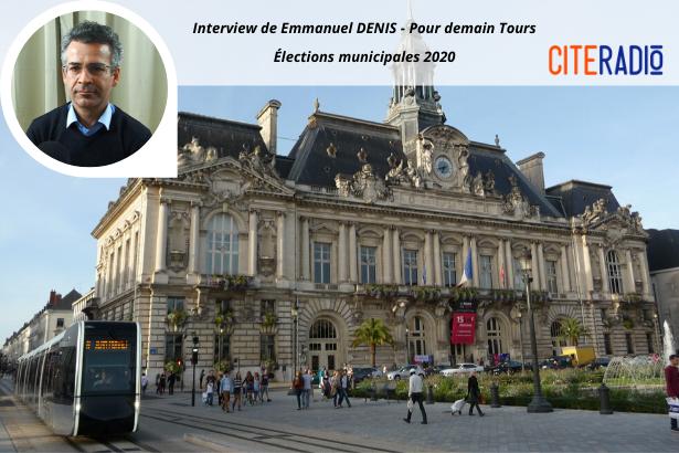 Emmanuel Denis, Pour Demain, Tours 2020 - Élections Municipales de Tours 2020