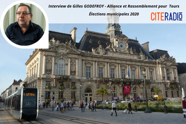Gilles Godefroy, Alliance et Rassemblement pour Tours - Élections Municipales de Tours 2020