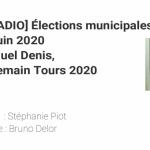 [CITERADIO] Élections municipales de Tours du 28 06 2020 - Emmanuel Denis - Pour Demain, Tours 2020
