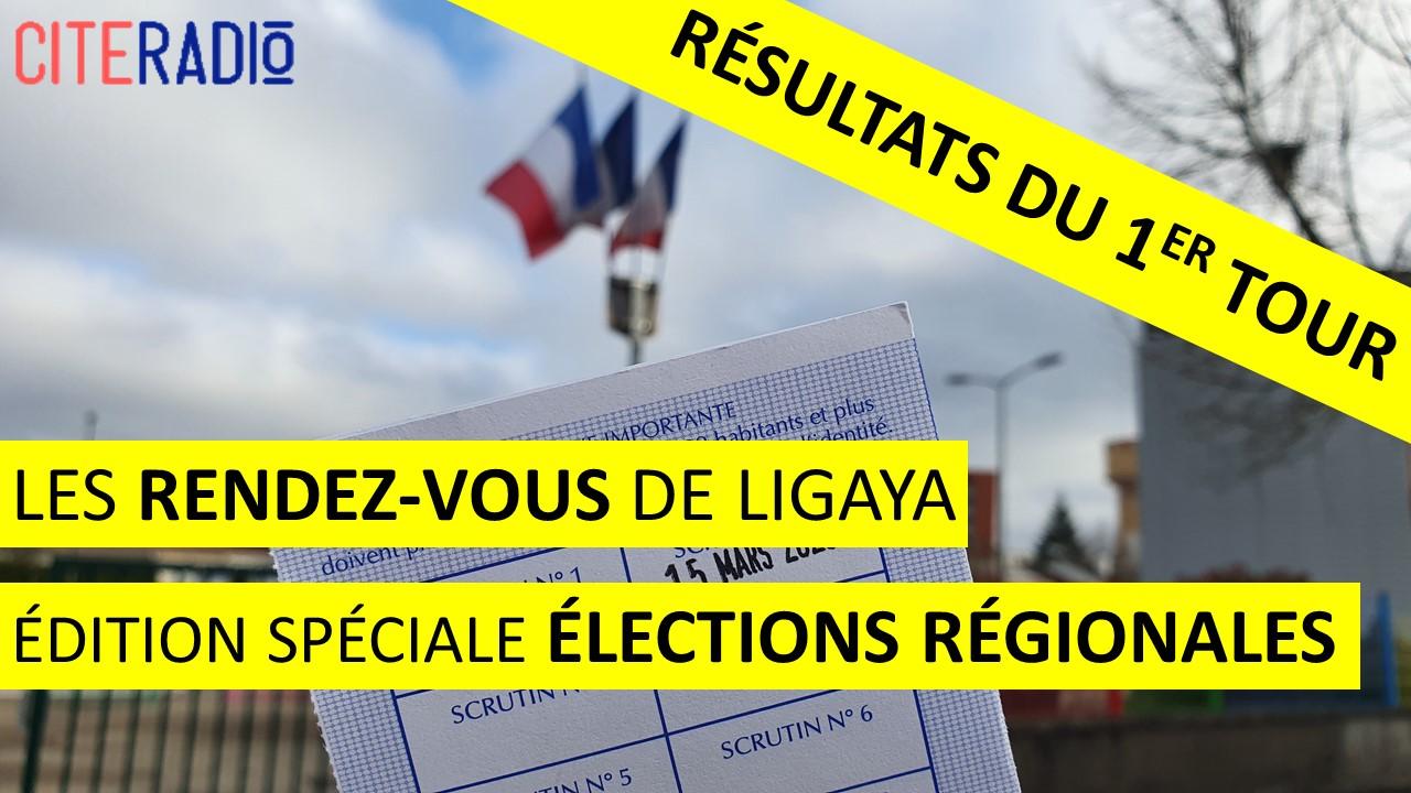 [CITERADIO] Les Rendez-Vous de Ligaya « Aux urnes, citoyens ! » – Spécial Élections régionales Centre-Val de Loire – Les résultats du 1er tour