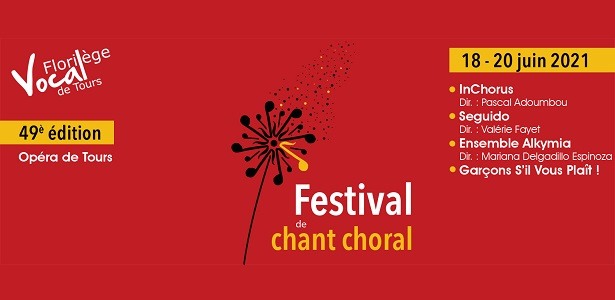 [CITERADIO] Florilège Vocal de Tours – Opéra de Tours – Vendredi 18, samedi 19, dimanche 20 juin 2021